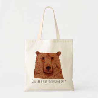 Tote bag : Can i be a bear just for one day ?