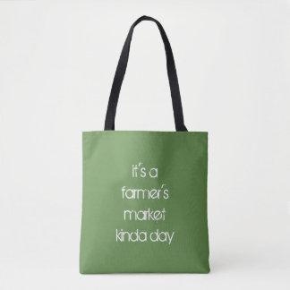 Tote Bag c'est le jour du marché d'un agriculteur plutôt