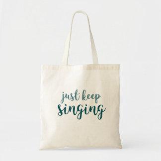 Tote Bag Continuez juste le chant