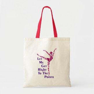 Tote Bag Danse Fourre-tout : Au Pointe