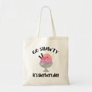 Tote Bag Disparaissent Shawty, il est jour de Sherbert