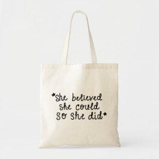 Tote Bag Elle a cru qu'elle pourrait ainsi elle a fait