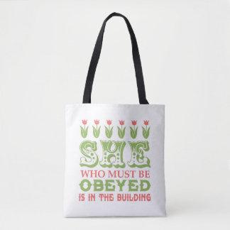 Tote Bag Elle qui doit être obéie