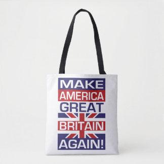 Tote Bag Faites l'Amérique Grande-Bretagne encore !