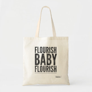 Tote Bag Flourish, bébé, flourish !