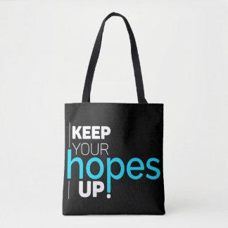 Tote Bag Gardez vos espoirs vers le haut de la typographie