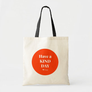Tote Bag Have à Kind Day Tote