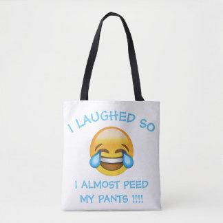 Tote Bag J'ai ri ainsi dur presque ai fait pipi mon