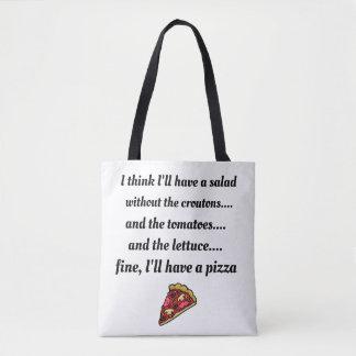 Tote Bag Je prendrais plutôt la pizza