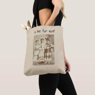"""Tote Bag Je suis la """"tante d'amusement """""""