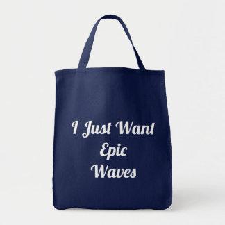 Tote Bag Je veux juste les vagues épiques Fourre-tout
