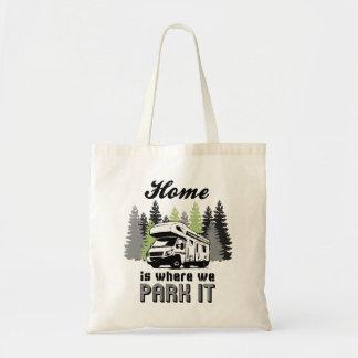 Tote Bag La maison de camping de rv est où nous la garons