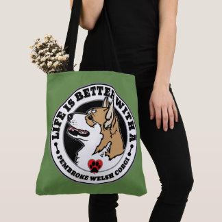 Tote Bag La vie est meilleure avec le corgi d'un Gallois de