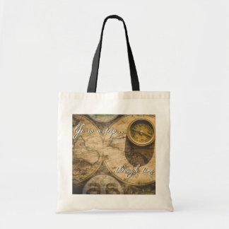 Tote Bag la vie est un voyage… par le temps !