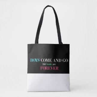 Tote Bag Les garçons viennent et vont, mais les livres sont