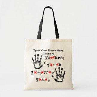 Tote Bag Les professeurs touchent demain aujourd'hui -