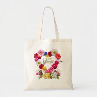 Tote Bag Life IS beautiful