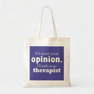 Tote Bag L'opinion demandent le wf de thérapeute
