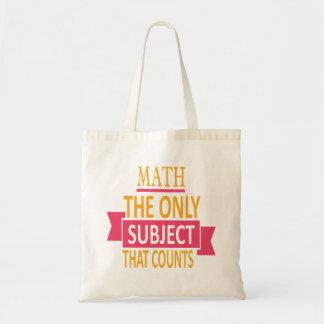 Tote Bag Maths. Le seul sujet qui compte. Plaisanterie de