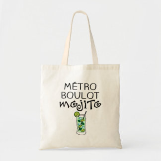 "Tote bag ""Métro Boulot Mojito"" Sacs De Toile"