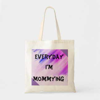 Tote Bag Mommying Fourre-tout