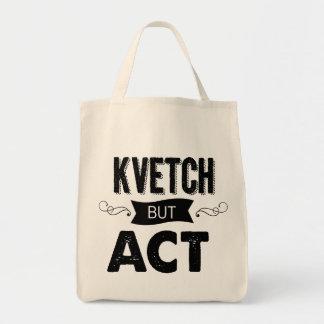 Tote Bag ne Kvetch de Schlep avec ceci