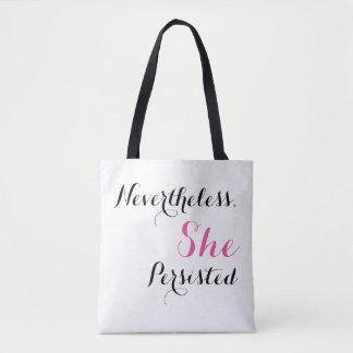 Tote Bag Néanmoins, elle a persisté