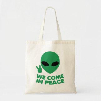 Tote Bag Nous venons dans l'alien de paix