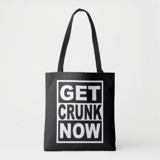 Tote Bag Obtenez Crunk maintenant