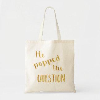 Tote Bag Or il a sauté la question Bachelorette Fourre-tout