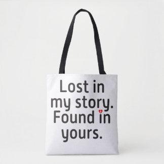 Tote Bag Perdu dans mon histoire. Trouvé dans le vôtre
