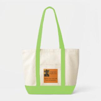 Tote Bag Plus de compassion éclaire votre charge