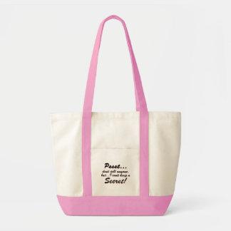 Tote Bag Pssst… je ne peux pas garder un SECRET (le noir)
