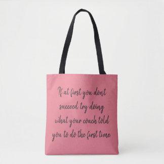 Tote Bag Si d'abord vous ne réussissez pas… l'entraînement