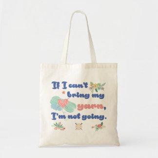Tote Bag Si je ne peux pas apporter mon fil, je ne vais pas