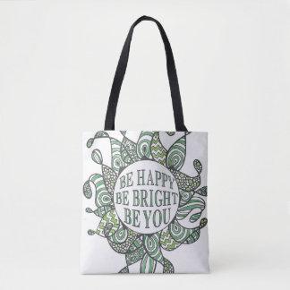 Tote Bag Soyez heureux soit lumineux soit vous