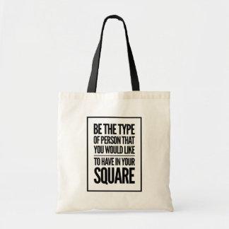Tote Bag Soyez le type de personne