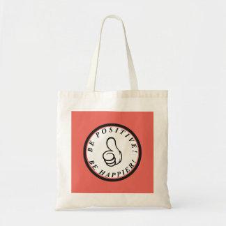 Tote Bag Soyez positif ! Soyez plus heureux !