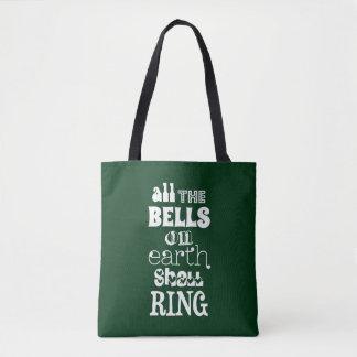 Tote Bag Toutes les Bells sur terre sonneront