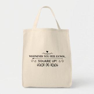 Tote Bag Toutes les fois que vous vous sentez en bas de…