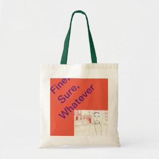 Tote Bag Très bien, sûr, quoi que