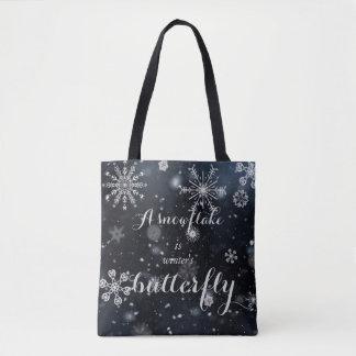 Tote Bag Un flocon de neige est le papillon de l'hiver