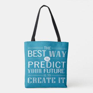 Tote Bag Votre avenir est de la créer citation