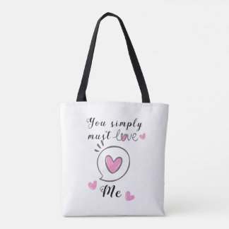 Tote Bag You simply must love MOI
