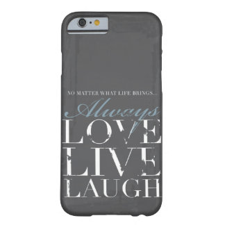 Toujours amour, vivant, rire - couverture grise gr coque barely there iPhone 6