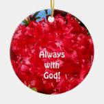 Toujours avec Dieu ! rouge accrochant Rhodies Décoration Pour Sapin De Noël
