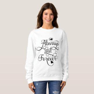 Toujours et pour toujours, épouser ou sweatshirt