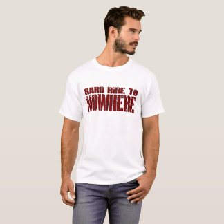 Tour dur au T-shirt des hommes de nulle part