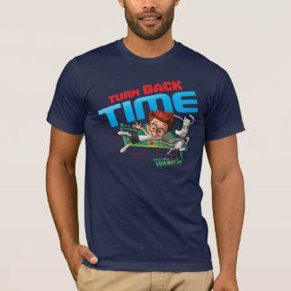 Tournez de retour le temps t-shirt