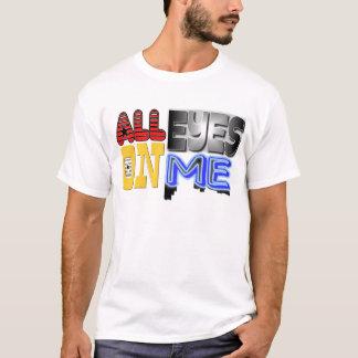 Tous les yeux sur moi t-shirt